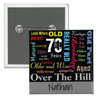 DIY Age | 70th Happy Birthday | Milestone 15 Cm Square Badge