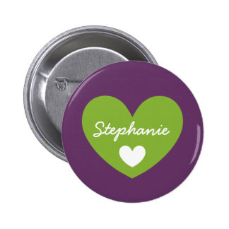 DIY Big Heart STEPHANIE or ANY Name V15 GREEN 6 Cm Round Badge