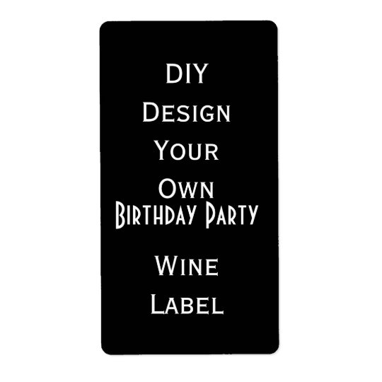DIY  Birthday Party Wine Label  Make Your Own V05