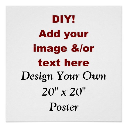 """Diy Create Your Own 20"""" X 20"""" Custom Poster V001  Zazzle. Pocket Calendar Template 2016. Cash Flow Forecasting Template. Create A Car Online. Conference Flyer Template. Facebook Cover Photo Editor. Easy Cover Letter Hospital. Fort Leonard Wood Basic Training Graduation Dates. Website Development Contract Template"""