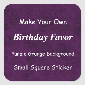 DIY MakeYour Own Purple Grunge Birthday Favour Square Sticker