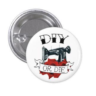 DIY or Die Sewing Machine Tattoo Button