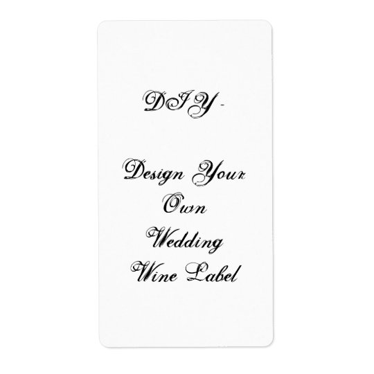 DIY - Wedding Wine Label - Design Your Own Shipping Label