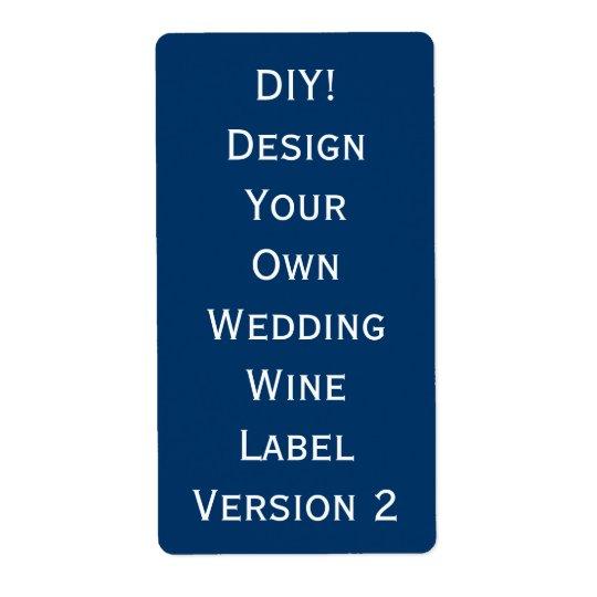DIY Wedding Wine Label Design Your Own V2 Shipping Label
