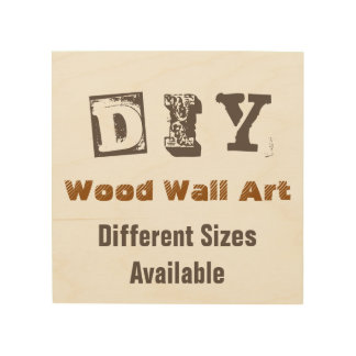 DIY - Wood Wall Art 8x8 Wood Prints