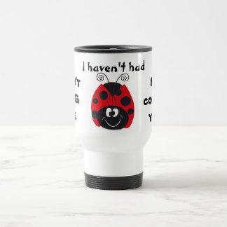 """""""Dizzy Bug"""" Ladybug - Don't BUG Me - Coffee Mug"""