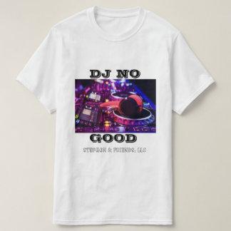 DJ NO GOOD Shirt 1