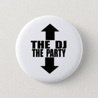 DJ-PARTY 6 CM ROUND BADGE