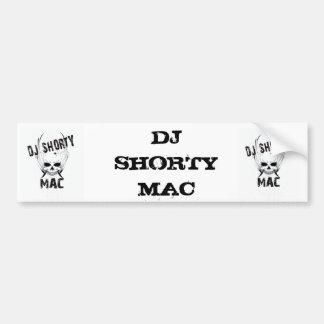 dj shorty mac, dj shorty mac, DJ SHORTY MAC Bumper Sticker