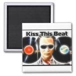 """DJ Stuff """"Kiss This Beat"""" Refrigerator Magnet"""