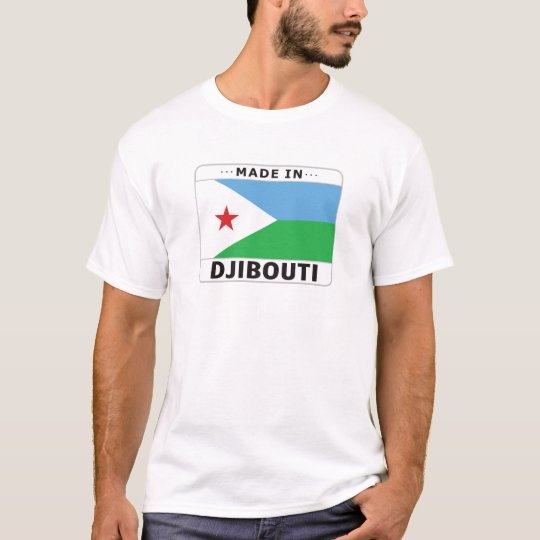 Djibouti Made In T-Shirt