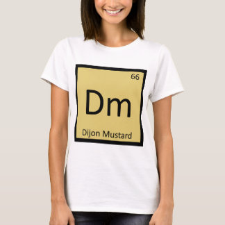 Dm - Dijon Mustard Chemistry Periodic Table Symbol T-Shirt