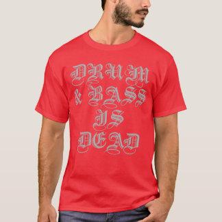 DNB is Dead T-Shirt