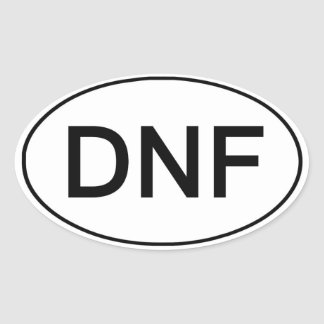 DNF - Did Not Finish Funny Running Sticker