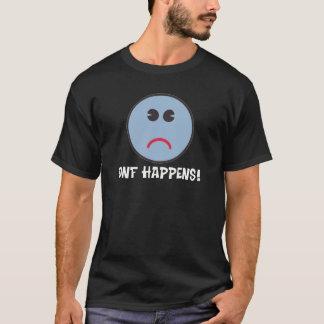 DNF Happens! T-Shirt