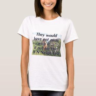 DNNeigh test. T-Shirt