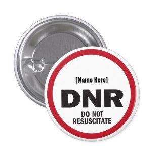 DNR Do Not Resuscitate 3 Cm Round Badge