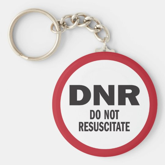 DNR Do Not Resuscitate medical Key Ring