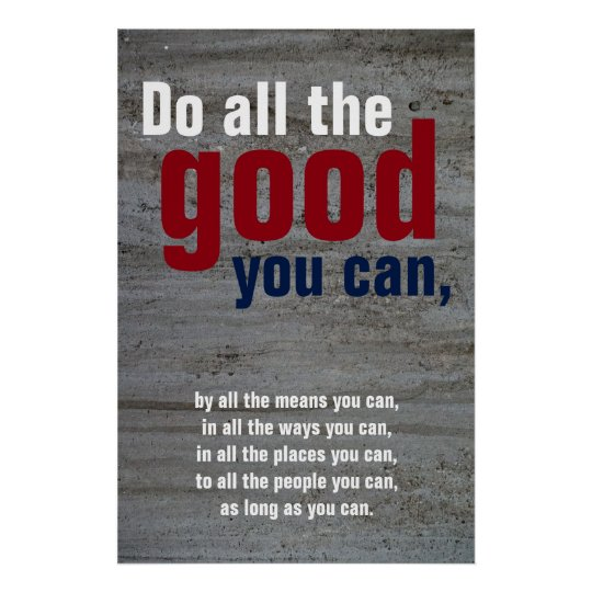 Do all the good you can Motivational Quote