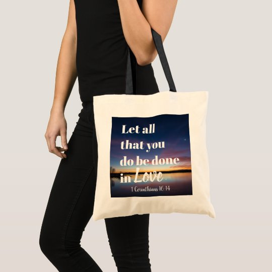 Do all things in Love tote