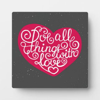 Do All Things With Love Red Photo Plaque