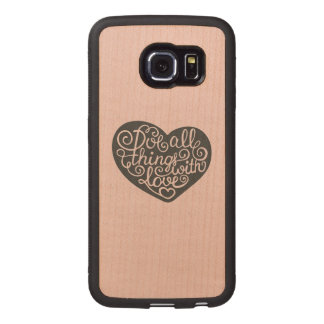 Do All Things With Love Wood Phone Case
