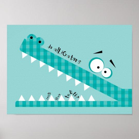 do alligators... poster