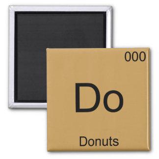 Do - Donuts Funny Chemistry Element Symbol T-Shirt Magnet