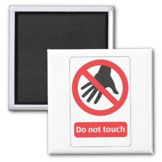 DO emergency touch sign Square Magnet