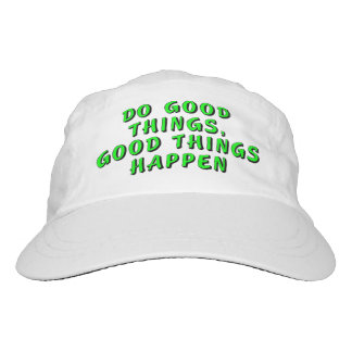 Do good things, good things happen hat