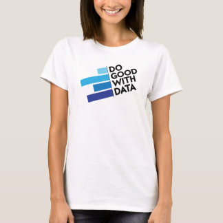 Do Good with Data T-shirt