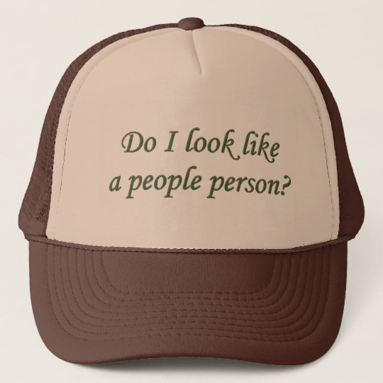 Do I look like a People Person Cap