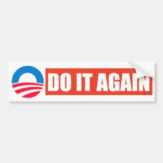 Do It Again Obama Bumper Sticker Car Bumper Sticker