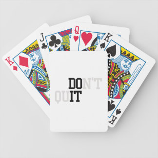 Do It - Don't Quit Bicycle Playing Cards