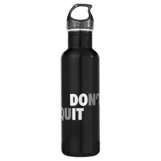 DO IT (DON'T QUIT) - Motivational 710 Ml Water Bottle