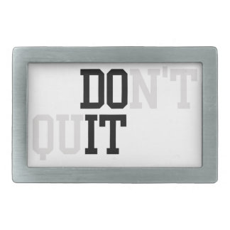 Do It - Don't Quit Rectangular Belt Buckle