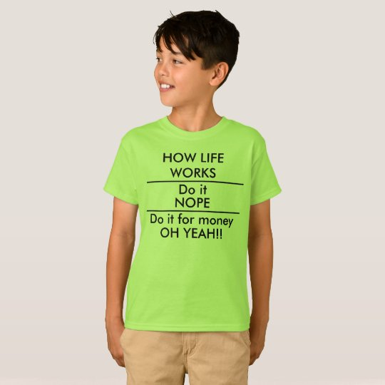 Do it for Money Funny Kids School Shirt