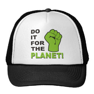 Do It For The Planet Hat