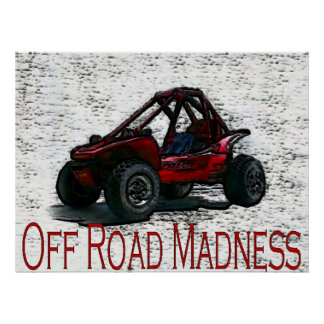 Do It In The Dirt With Off Road Madness Poster