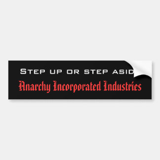Do it or don't. The decision is yours. Bumper Sticker