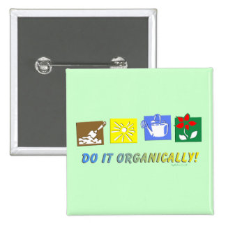 Do It Organically 15 Cm Square Badge