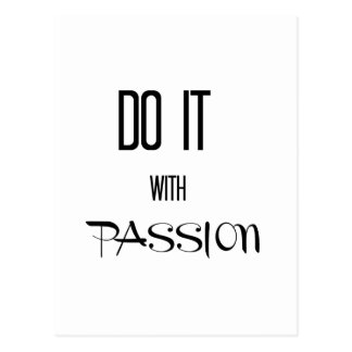 Do it with passion postcard