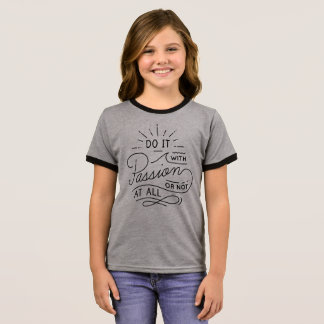 Do it with Passion Quote | Ringer Shirt