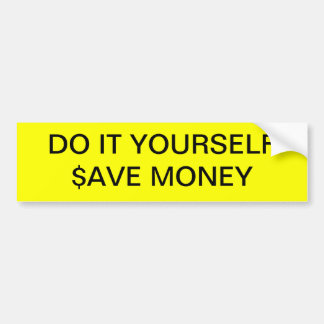 "DO IT YOURSELF ~ 11"" x 3"" Bumper Sticker"