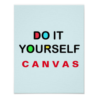 DO IT YOURSELF ~ Canvas 11x14 Poster