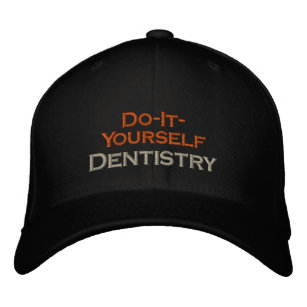 Dentist gag gifts gift ideas zazzle uk do it yourself dentistry embroidered hat solutioingenieria Image collections