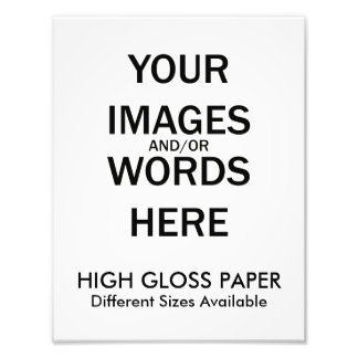 Do It Yourself - HIGH GLOSS Print Photographic Print