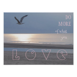 Do more of what you love - Quote Poster