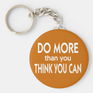 Do More Than You Think You Can Basic Round Button Key Ring