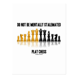 Do Not Be Mentally Stalemated Play Chess Postcard